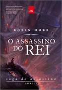 O Assassino do Rei - Saga do Assassino, Livro 2