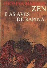 Zen e as Aves de Rapina