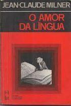 O Amor da Língua