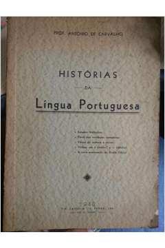 Histórias da Língua Portuguesa