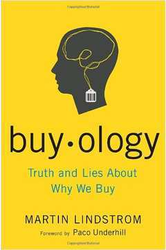Buyology - Truth and Lies About Why We Buy