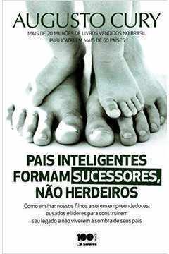 Pais Inteligentes Formam Sucessores, Não Herdeiros