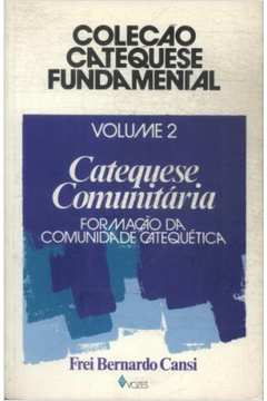Catequese Fundamental 2 - Catequese Comunitária