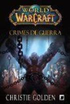 World of Warcraft. Crimes de Guerra