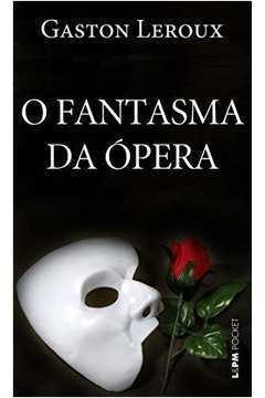 O Fantasma da Ópera - Livro de Bolso