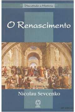 O Renascimento - Série: Discutindo a História