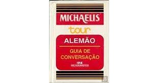 Michaelis Tour Alemão Guia de Conversação