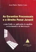 As Garantias Processuais e o Direito Penal Juvenil