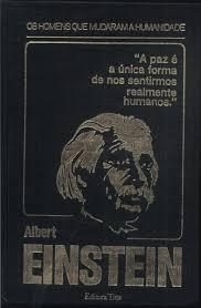 Os Homens Que Mudaram a Humanidade - Albert Einstein