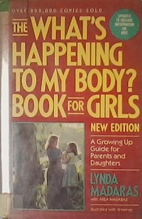 The Whats Happening to My Body? Book For Girls
