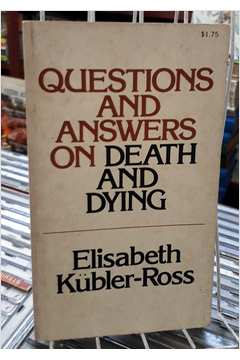 Questions and Answers on Death and Dying