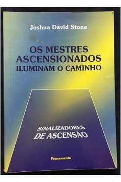 Os Mestres Ascencionados Iluminam o Caminho