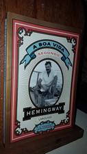 A Boa Vida Segundo Hemingway