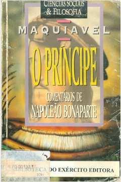 O Príncipe Comentários de Napoleão Bonaparte