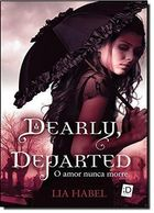 Dearly, Departed: o Amor Nunca Morre