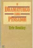 O Dramaturgo Como Pensador
