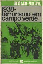 1938 - Terrorismo Em Campo Verde