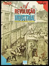 A Revolucao Industrial - Colecao Polemica