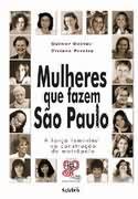 Mulheres Que Fazem São Paulo