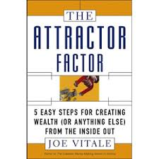The Attractor Factor : 5 Easy Steps For Creating Wealth...