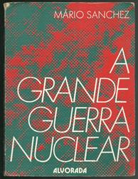 A Greande Guerra Nuclear