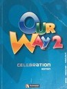 Our Way 2 Celebration Edition