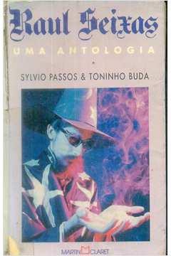 Raul Seixas: uma Antologia