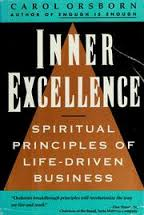 Inner Excellence: Spiritual Principles of Life-driven Business
