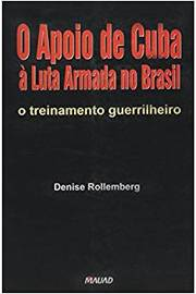 O Apoio de Cuba À Luta Armada no Brasil