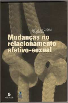 Mudancas no Relacionamento Afetivo-sexual