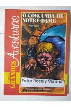 Coleção Grandes Aventuras - o Corcunda de Notre - Dame