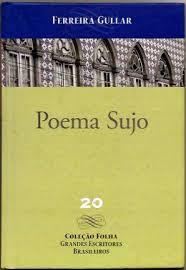 Poema Sujo 20 - Coleção Folha - Grandes Escritores Brasileiros