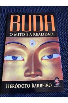Buda o Mito e a Realidade