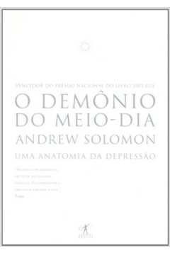 O Demonio do Meio Dia - uma Anatomia da Depressão