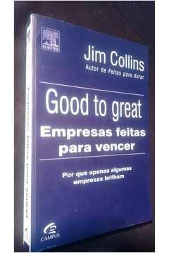 Livro good to great empresas feitas para vencer jim collins good to great empresas feitas para vencer fandeluxe Gallery