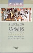 A Escola dos Annales 1929-1989