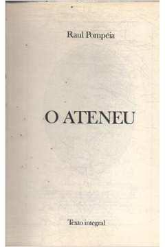 Obras Imortais da Nossa Literatura 12 - o Ateneu