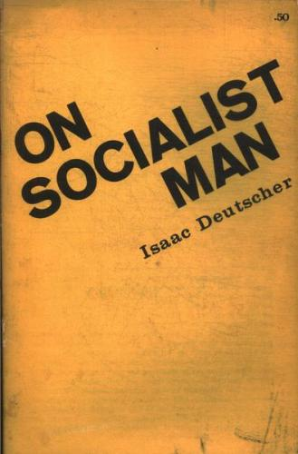 On Socialist Man