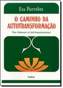 O Caminho da Autotransformação (the Patchwork of Self-transformation)