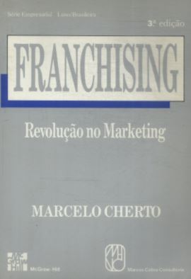 Franchising - Revolução no Marketing