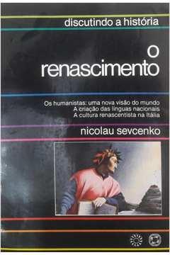 O Renascimento - Série Discutindo a História
