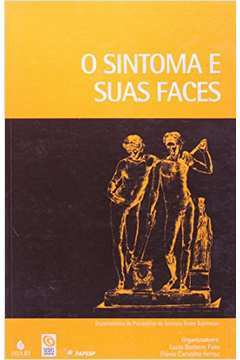 O Sintoma e Suas Faces