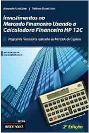 Investimentos no Mercado Financeiro Usando a Calculadora Hp 12c