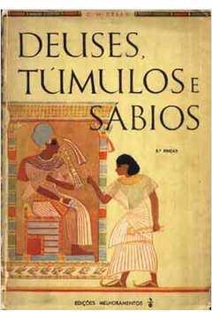 Deuses, Túmulos e Sábios