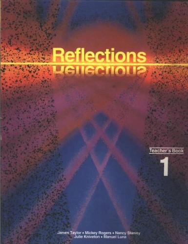 Reflections Teachers Book 1
