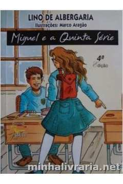 Miguel e a Quinta Série