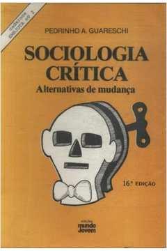 livro sociologia critica pedrinho guareschi