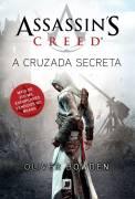 Assassins Creed - a Cruzada Secreta