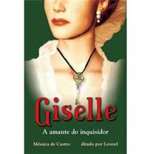 Giselle - a Amante do Inquisidor