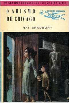 O Abismo de Chicago